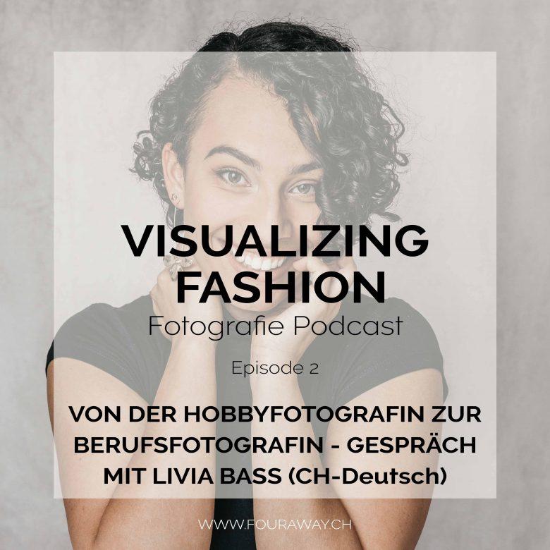 Fotografie Podcast von der Hobbyfotografin zur Berufsfotografin